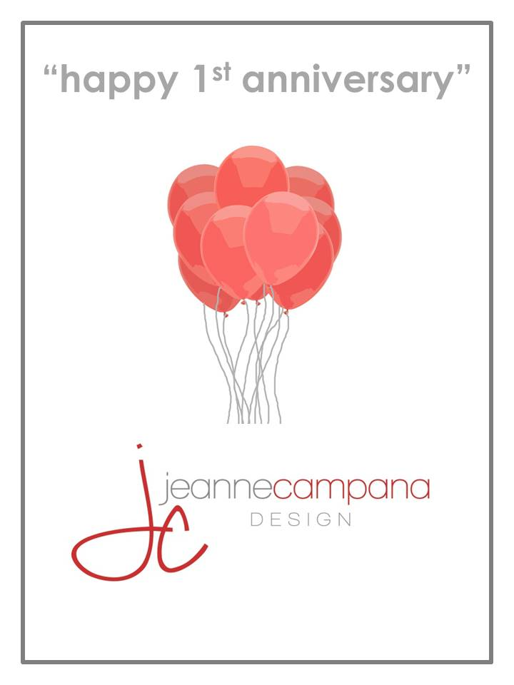 Jeanne Campana Design Turns One!